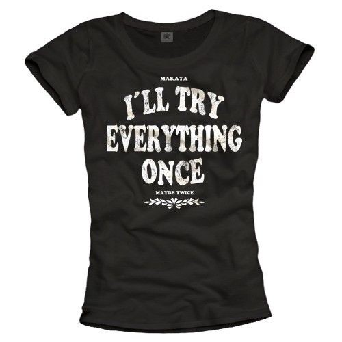 Damen T-Shirt - I Try Everything