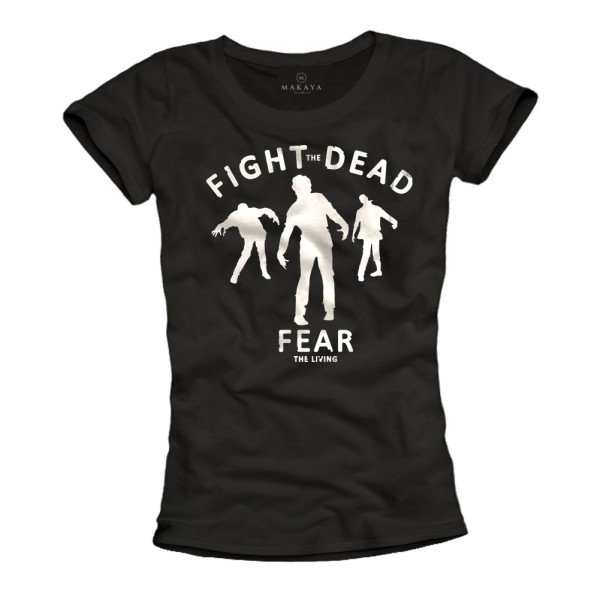 Damen T-Shirt - Fight the Dead