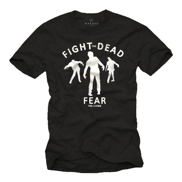 Herren T-Shirt - Fight the Dead